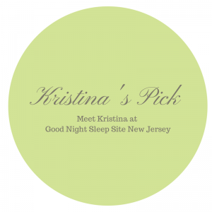 Sleep product consultant Kristina's picks