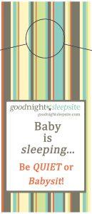 baby is sleeping door hanger be quiet or babysite