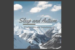 Sleep and Autism