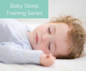 Baby Sleep Training Series