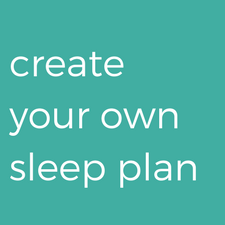 Create Your Own Sleep Plan