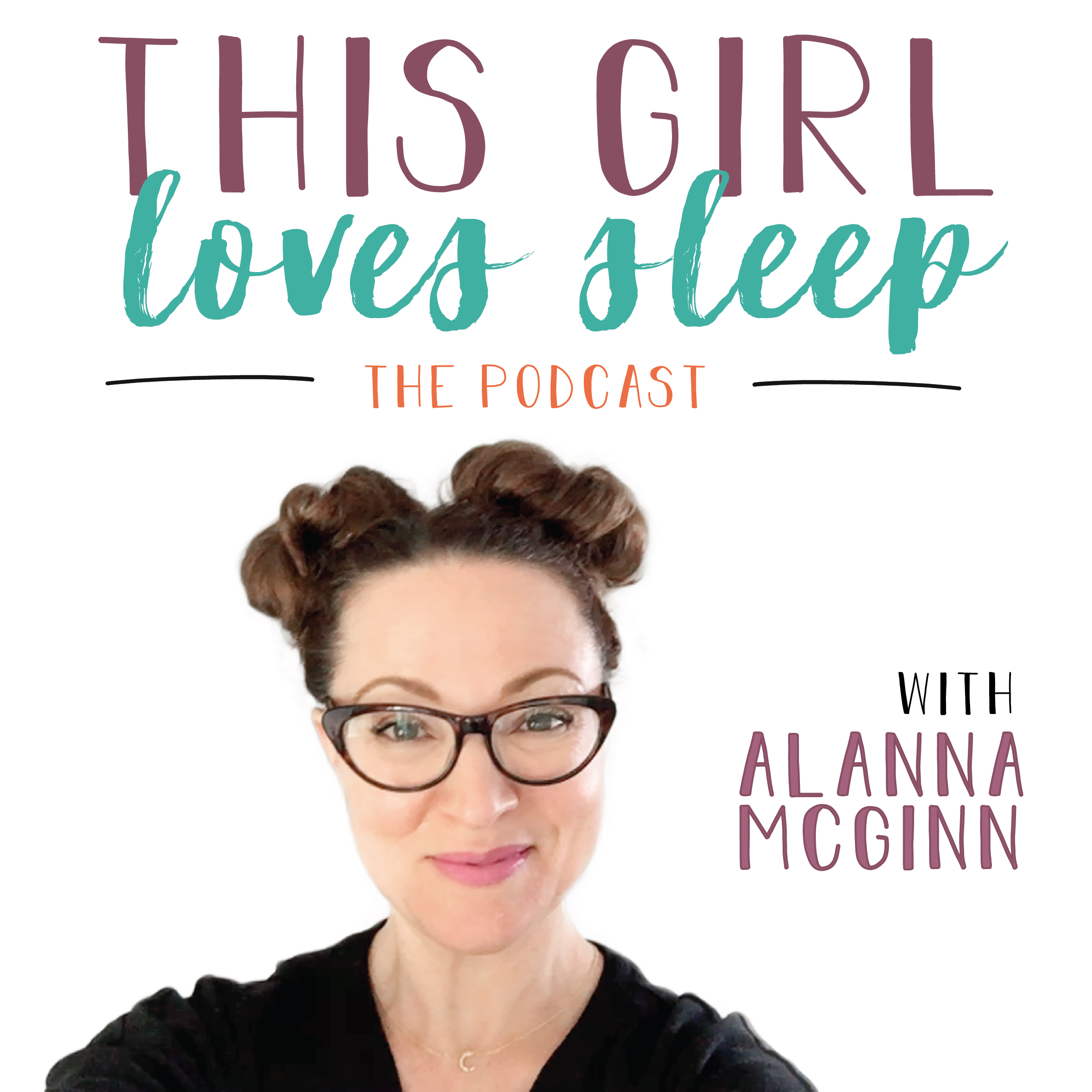 Episode 17: Why This Girl Loves Sleep
