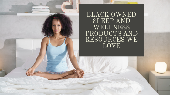 black owned sleep products